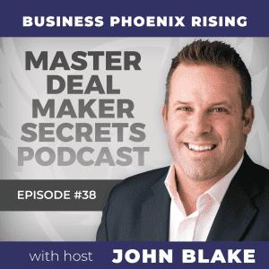 John Blake Business Phoenix Rising