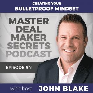 John Blake - Creating Your Bulletproof Mindset