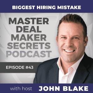 John Blake - Biggest Hiring Mistake