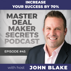 John Blake Increase Your Success By 70%