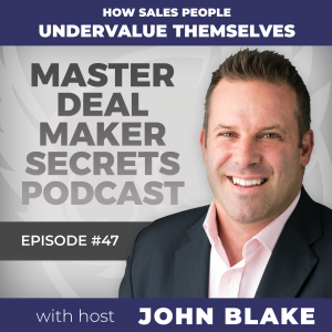 John Blake How Sales People Undervalue Themselves