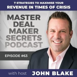 John Blake 7 Strategies to Maximise Your Revenue in Times of Crisis