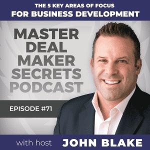 John Blake The 5 Key Areas of Focus for Business Development