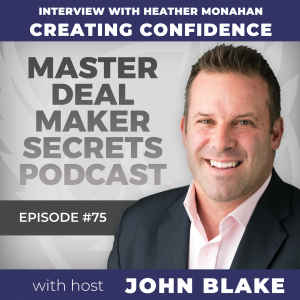 John Blake Interview With Heather Monahan: Creating Confidence