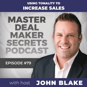 John Blake Using Tonality to Increase Sales