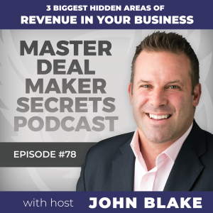 John Blake 3 Biggest Hidden Areas of Revenue in Your Business