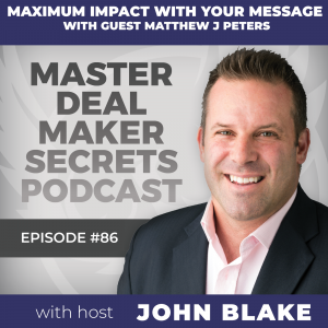 John Blake Maximum Impact With Your Message