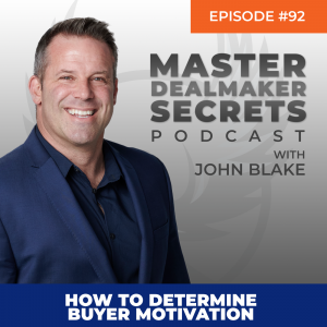 John Blake How to Determine Buyer Motivation