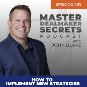 John Blake How to Implement New Strategies