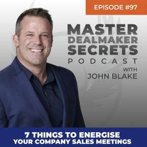 John Blake 7 Things to Energise Your Company Sales Meetings
