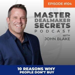 John Blake 10 Reasons Why People Don't Buy