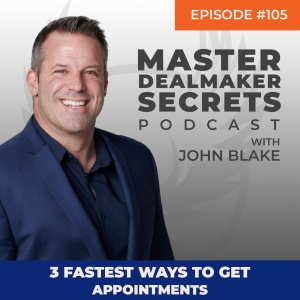 John Blake 3 Fastest Ways to Get Appointments
