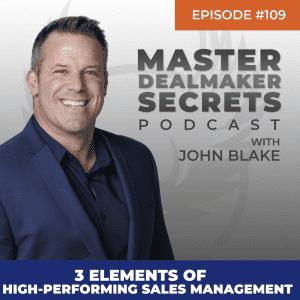 John Blake 3 Elements of High-Performing Sales Management