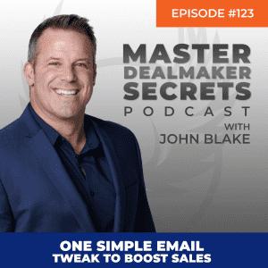 John Blake One Simple Email Tweak to Boost Sales